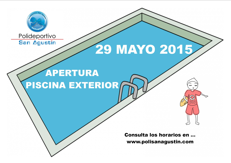 Apertura piscina exterior 29 mayo 2015 for Apertura piscinas zaragoza 2017